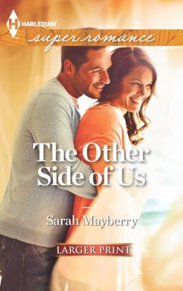 The Other Side of Us (Harlequin LP Superromance Series #1824)