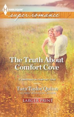 The Truth About Comfort Cove (Harlequin LP Superromance Series #1829)