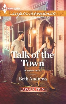 Talk of the Town (Harlequin LP Superromance Series #1842)