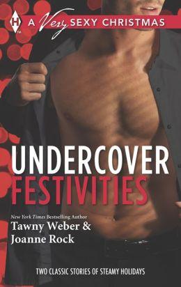 Undercover Festivities: Sex, Lies and Mistletoe\Under Wraps