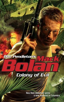 Colony of Evil (Super Bolan Series #124)