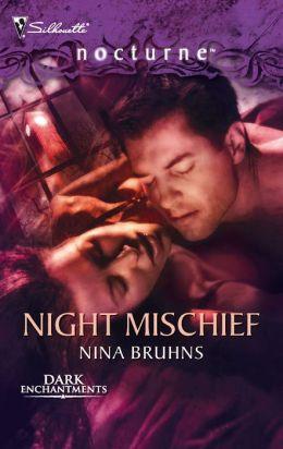 Night Mischief (Silhouette Nocturne #25)