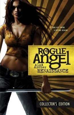 Renaissance (Rogue Angel Series #1-3)