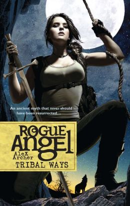 Tribal Ways (Rogue Angel Series #25)