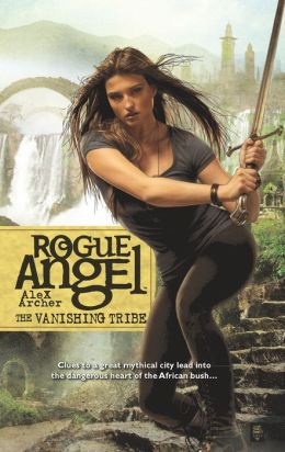 The Vanishing Tribe (Rogue Angel Series #42)