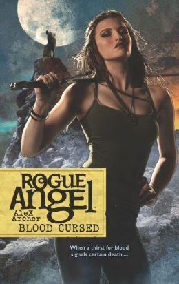 Blood Cursed (Rogue Angel Series #44)