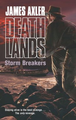 Storm Breakers (Deathlands Series #111)