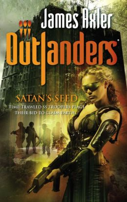 Satan's Seed (Outlanders) James Axler