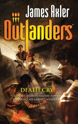 Death Cry (Outlanders Series #47)