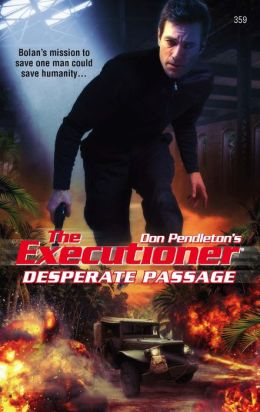 Desperate Passage (Executioner Series #359)