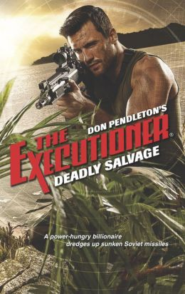 Deadly Salvage (Executioner Series #430)