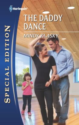 The Daddy Dance (Harlequin Special Edition Series #2164)