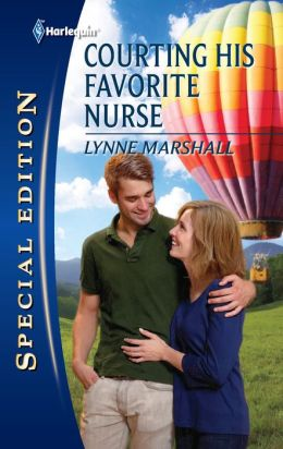 Courting His Favorite Nurse (Harlequin Special Edition Series #2178)