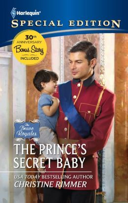 The Prince's Secret Baby (Harlequin Special Edition Series #2180)