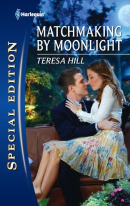 Matchmaking by Moonlight (Harlequin Special Edition Series #2189)