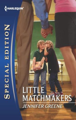 Little Matchmakers (Harlequin Special Edition Series #2202)