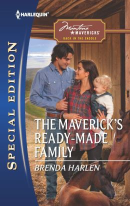 The Maverick's Ready-Made Family (Harlequin Special Edition Series #2215)