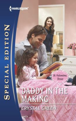 Daddy in the Making (Harlequin Special Edition Series #2219)