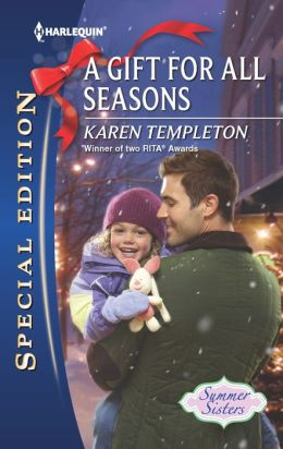 A Gift for All Seasons (Harlequin Special Edition Series #2223)