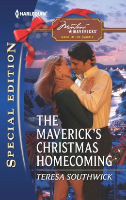 The Maverick's Christmas Homecoming (Harlequin Special Edition Series #2230)