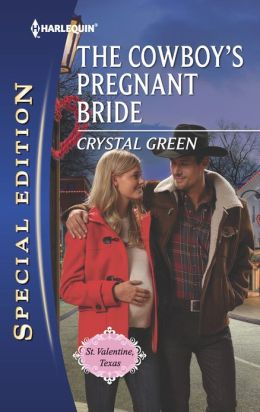 The Cowboy's Pregnant Bride (Harlequin Special Edition Series #2241)