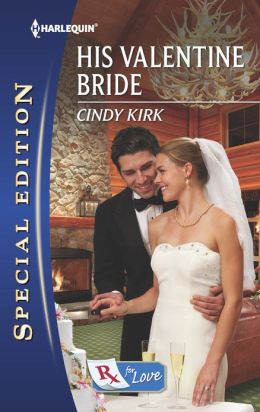His Valentine Bride (Harlequin Special Edition Series #2243)