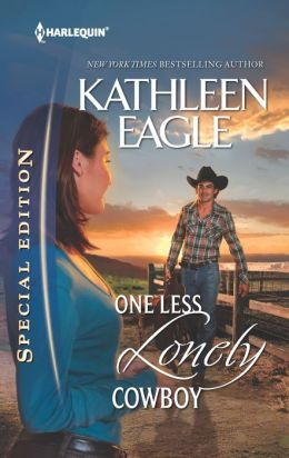 One Less Lonely Cowboy (Harlequin Special Edition Series #2245)