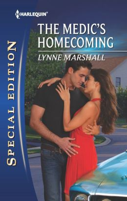 The Medic's Homecoming (Harlequin Special Edition Series #2274)