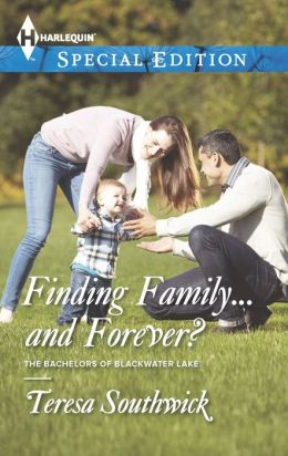 Finding Family...and Forever? (Harlequin Special Edition Series #2320)