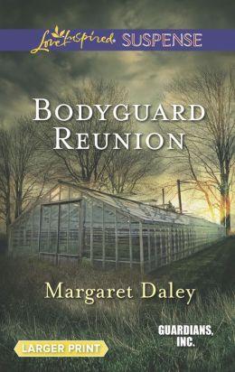 Bodyguard Reunion (Love Inspired LP Suspense Series)
