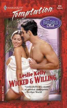 Wicked and Willing