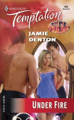 Under Fire (Harlequin Temptation #950)