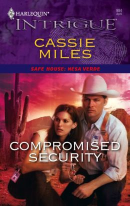 Compromised Security (Harlequin Intrigue #984)