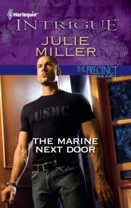 The Marine Next Door (Harlequin Intrigue Series #1350)
