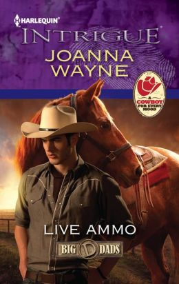 Live Ammo (Harlequin Intrigue Series #1361)