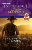 The Spy Wore Spurs (Harlequin Intrigue Series #1364)