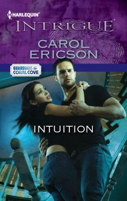 Intuition (Harlequin Intrigue Series #1373)