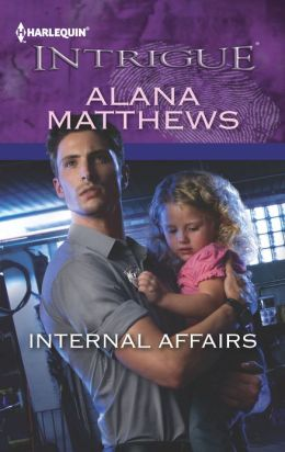 Internal Affairs (Harlequin Intrigue Series #1399)