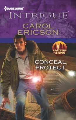 Conceal, Protect (Harlequin Intrigue Series #1415)