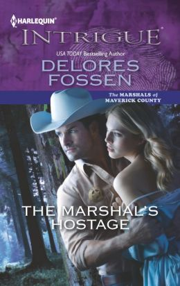 The Marshal's Hostage (Harlequin Intrigue Series #1419)
