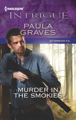 Murder in the Smokies (Harlequin Intrigue Series #1428)