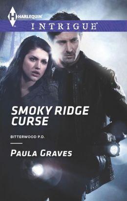 Smoky Ridge Curse (Harlequin Intrigue Series #1438)