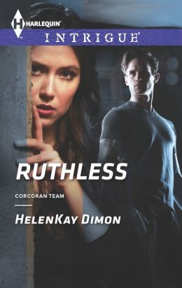 Ruthless (Harlequin Intrigue Series #1440)