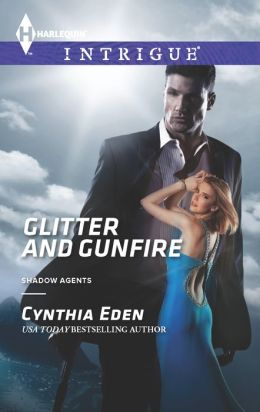 Glitter and Gunfire (Harlequin Intrigue Series #1445)