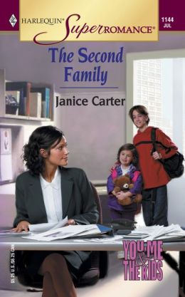 Second Family: You, Me and the Kids (Harlequin Super Romance Series #1144)