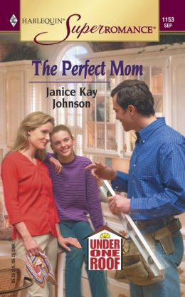 The Perfect Mom (Under One Roof Series)