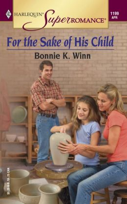 For the Sake of His Child (Harlequin Super Romance #1199)