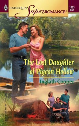 Lost Daughter of Pigeon Hollow (Harlequin Super Romance #1263)