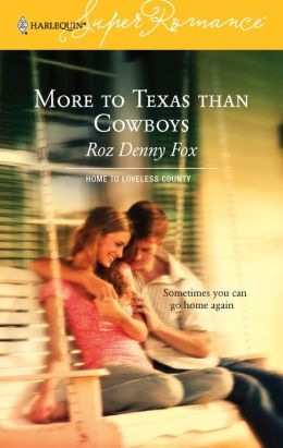 More to Texas than Cowboys (Harlequin Super Romance #1320)