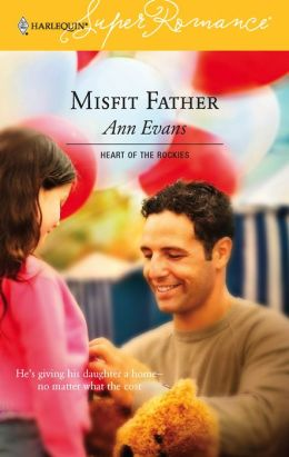 Misfit Father (Harlequin Super Romance #1331)